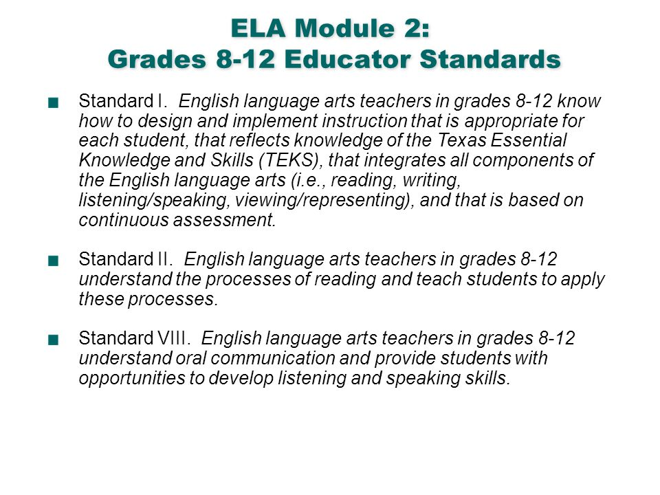 ELA Module 2: Grades 8-12 Educator Standards