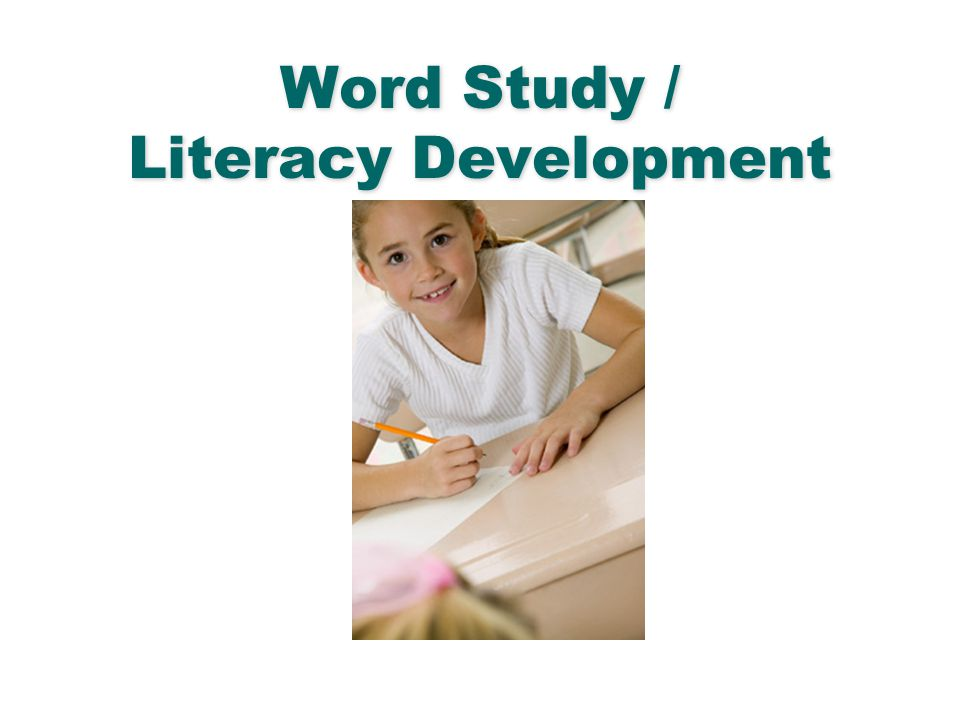 Word Study / Literacy Development