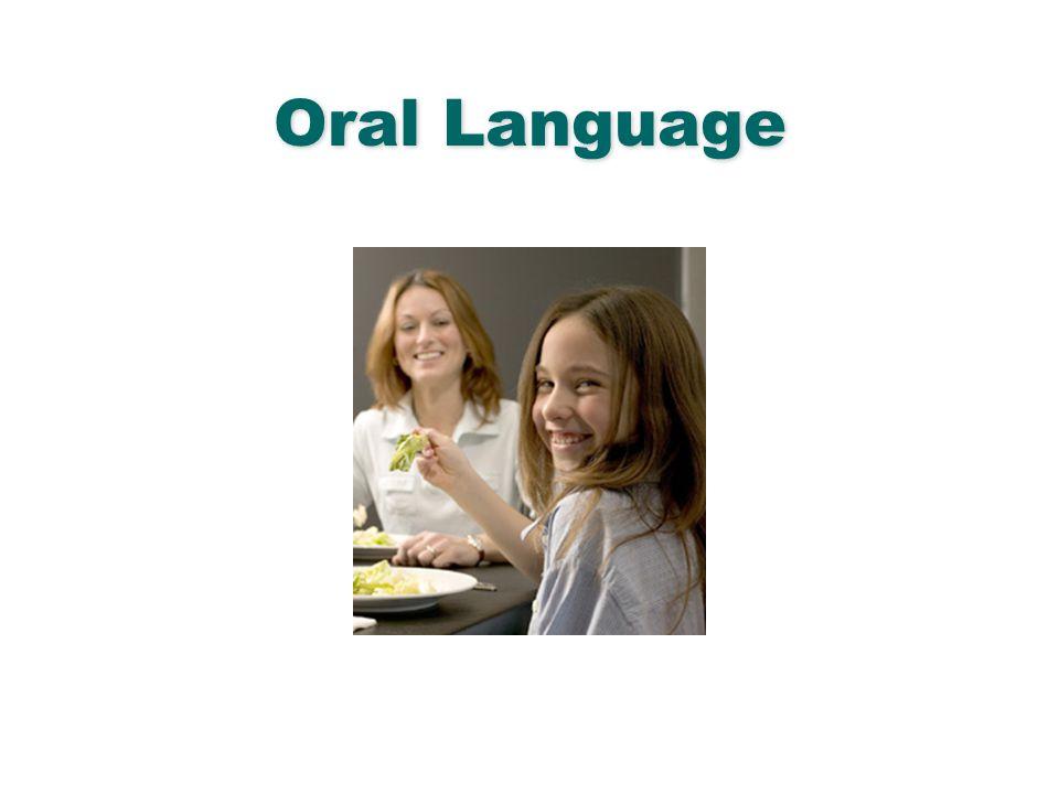 Oral Language English Language Arts & Reading