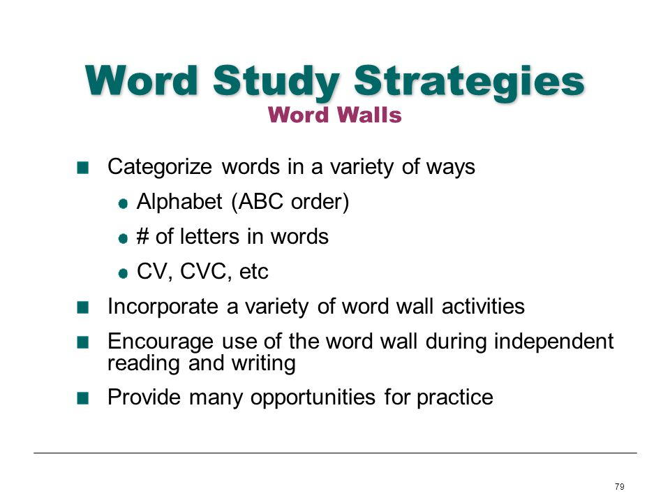 Word Study Strategies Word Walls Categorize words in a variety of ways