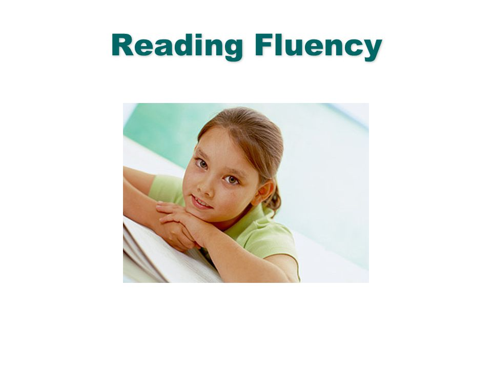 Reading Fluency English Language Arts & Reading