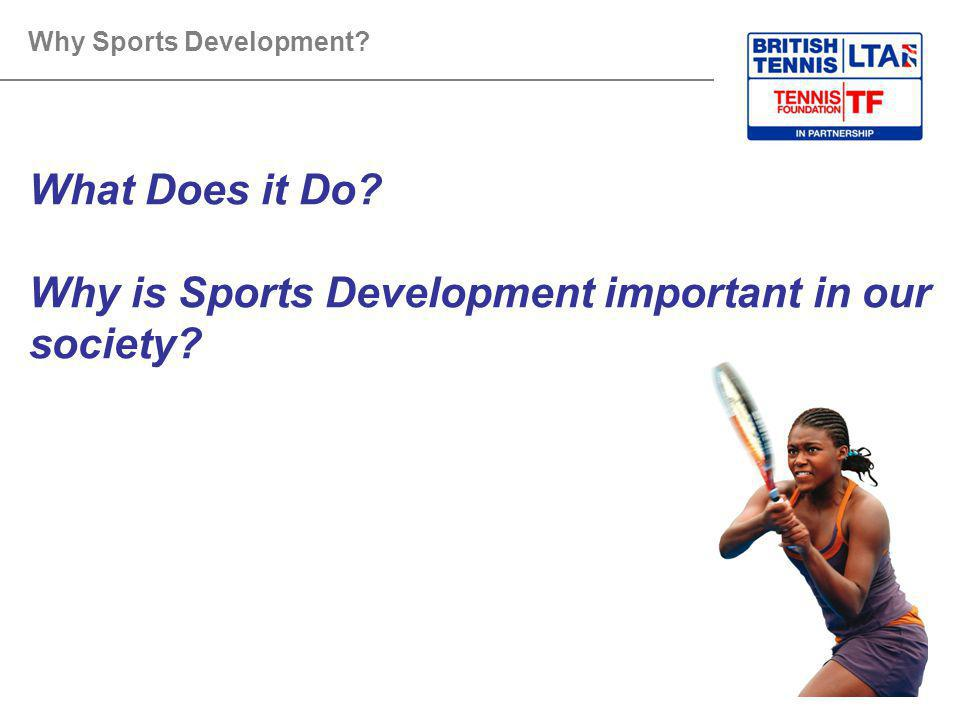 why sports are important in our society Sports help children develop physical skills, get exercise, make  it is important to remember that the attitudes and behavior taught to children in sports carry.