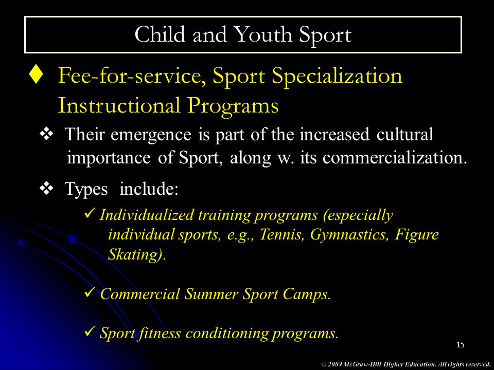 Fee-for-service, Sport Specialization Instructional Programs