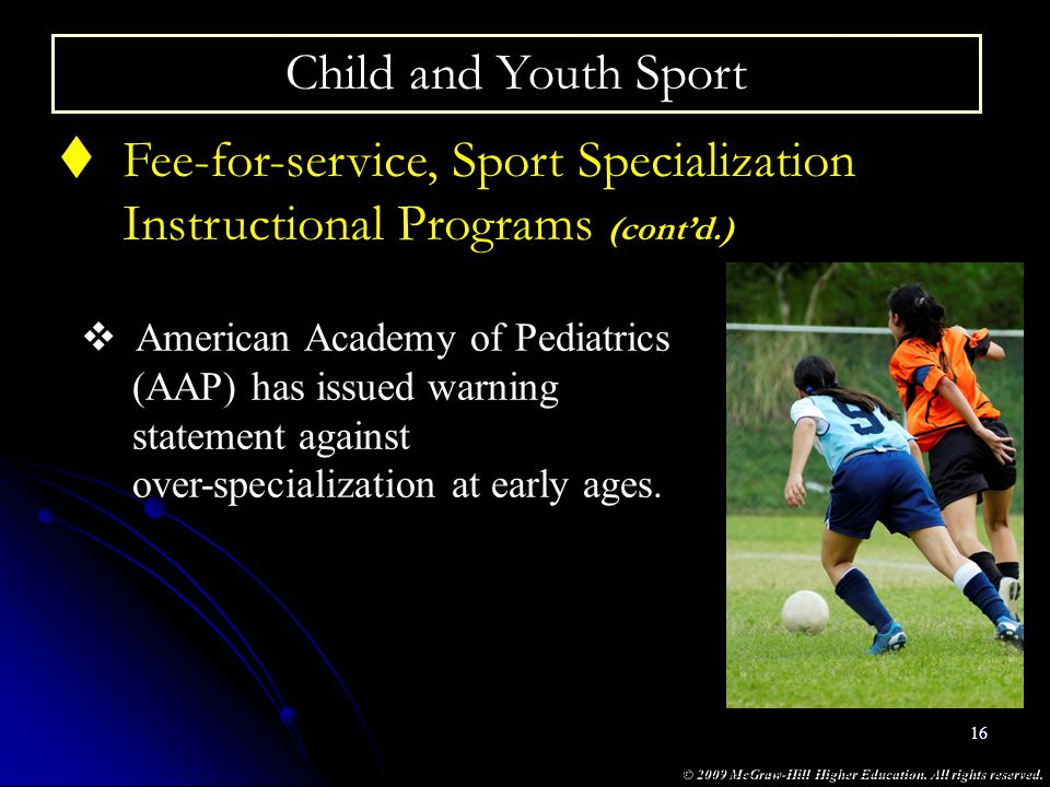 Fee-for-service, Sport Specialization Instructional Programs (cont'd.)