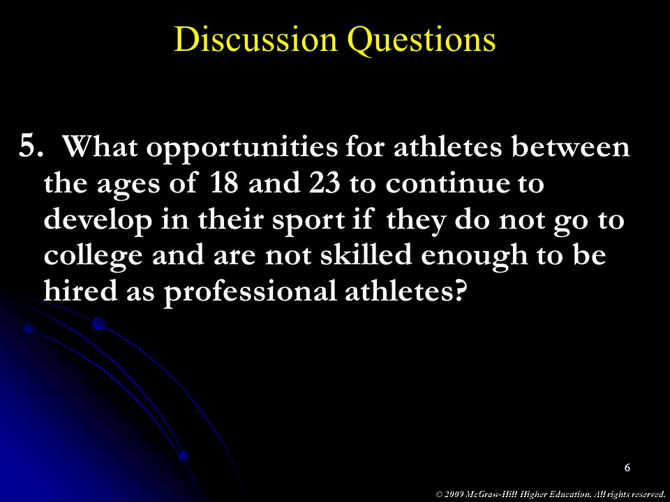 Discussion Questions What opportunities for athletes between