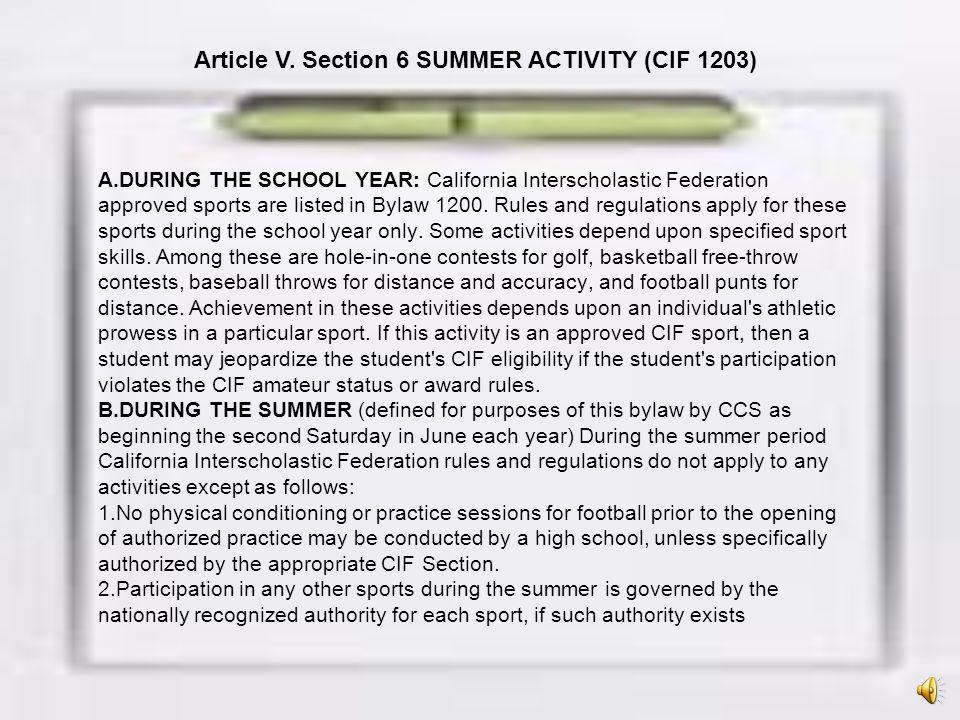 Article V. Section 6 SUMMER ACTIVITY (CIF 1203)