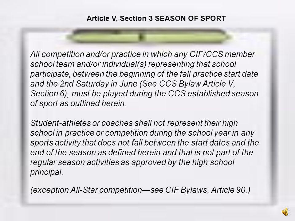 Article V, Section 3 SEASON OF SPORT