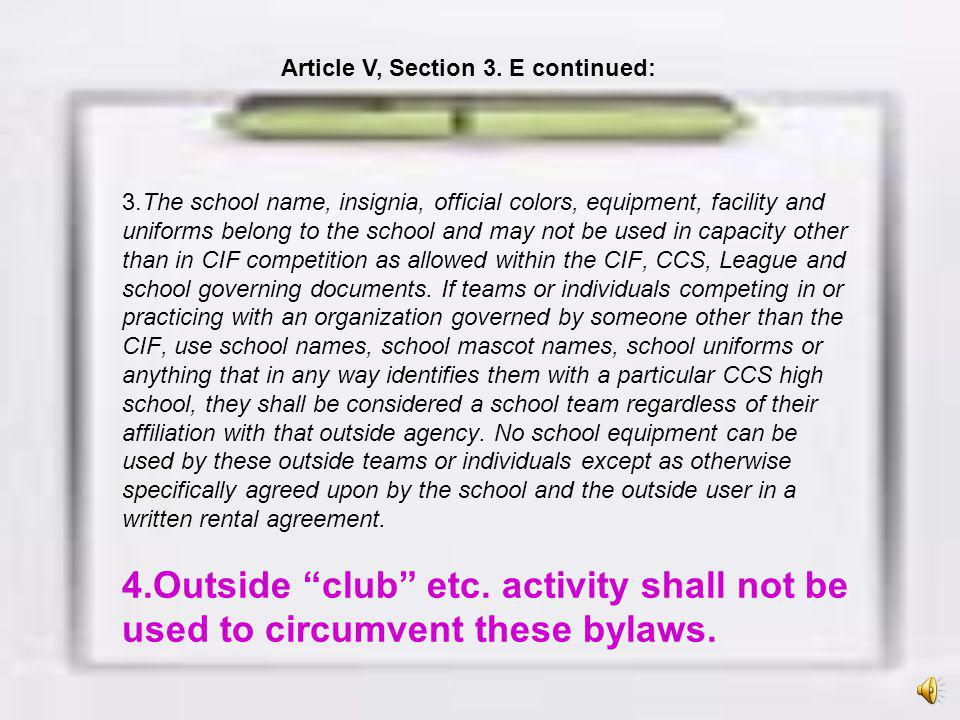 Article V, Section 3. E continued:
