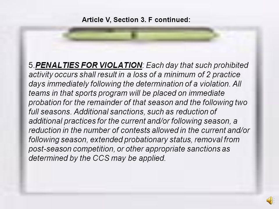 Article V, Section 3. F continued: