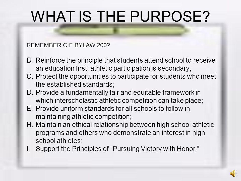 WHAT IS THE PURPOSE REMEMBER CIF BYLAW 200