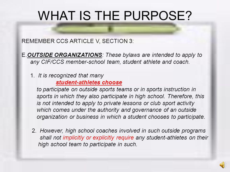 WHAT IS THE PURPOSE REMEMBER CCS ARTICLE V, SECTION 3: