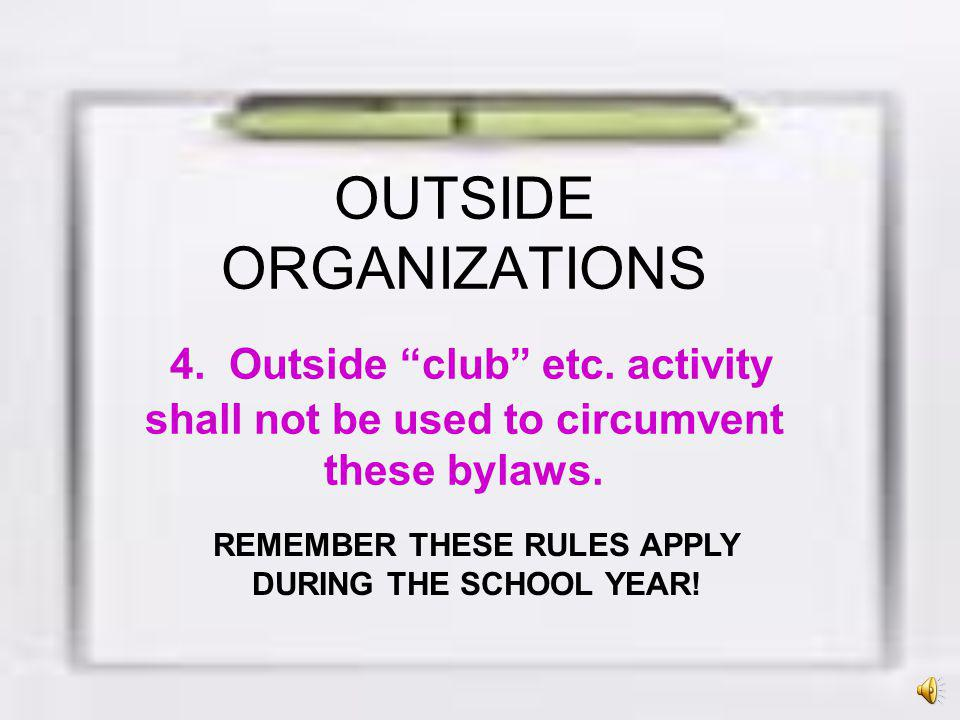 REMEMBER THESE RULES APPLY DURING THE SCHOOL YEAR!