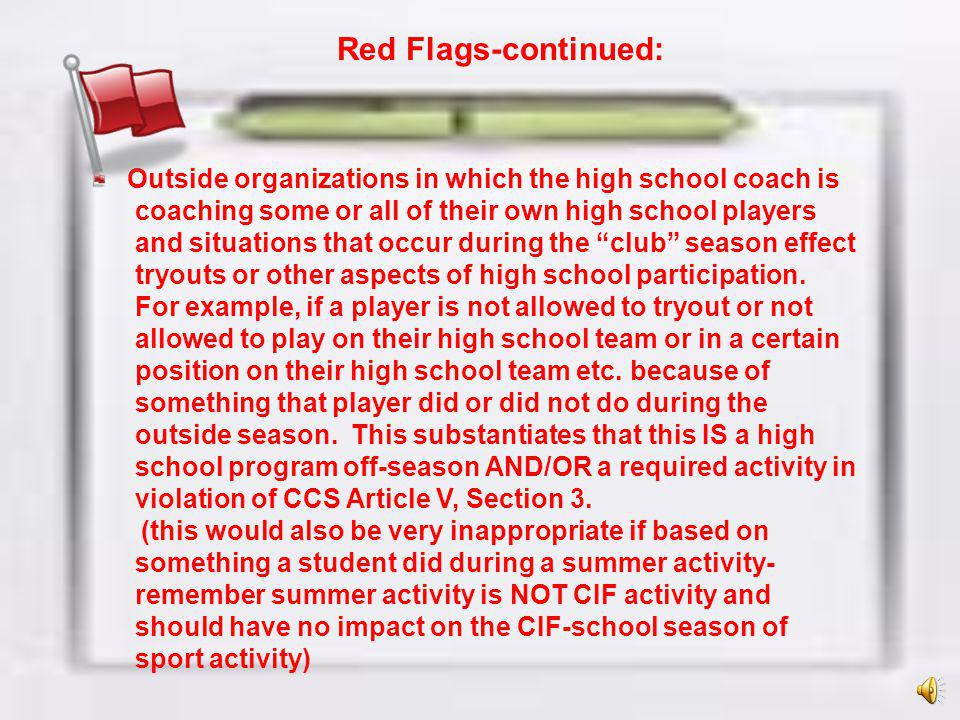 Red Flags-continued: