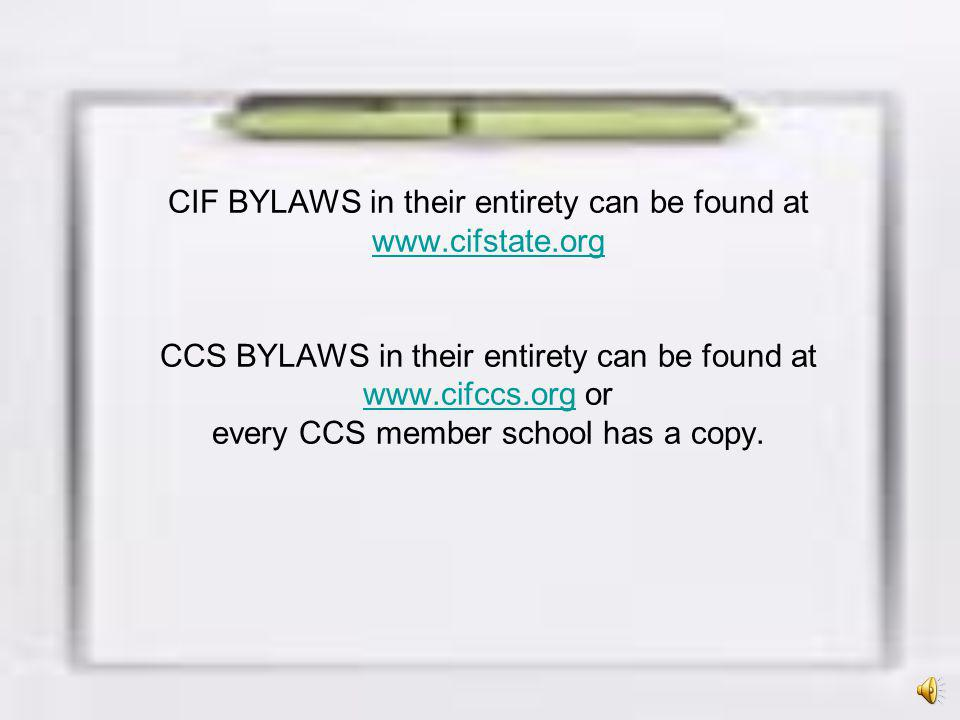 CIF BYLAWS in their entirety can be found at www. cifstate