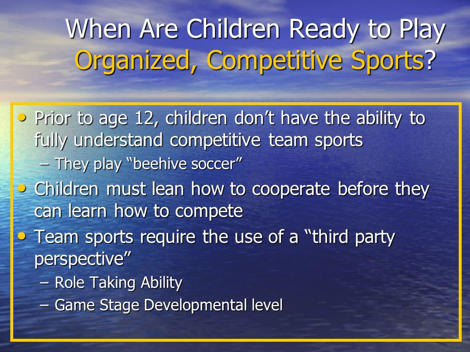 When Are Children Ready to Play Organized, Competitive Sports