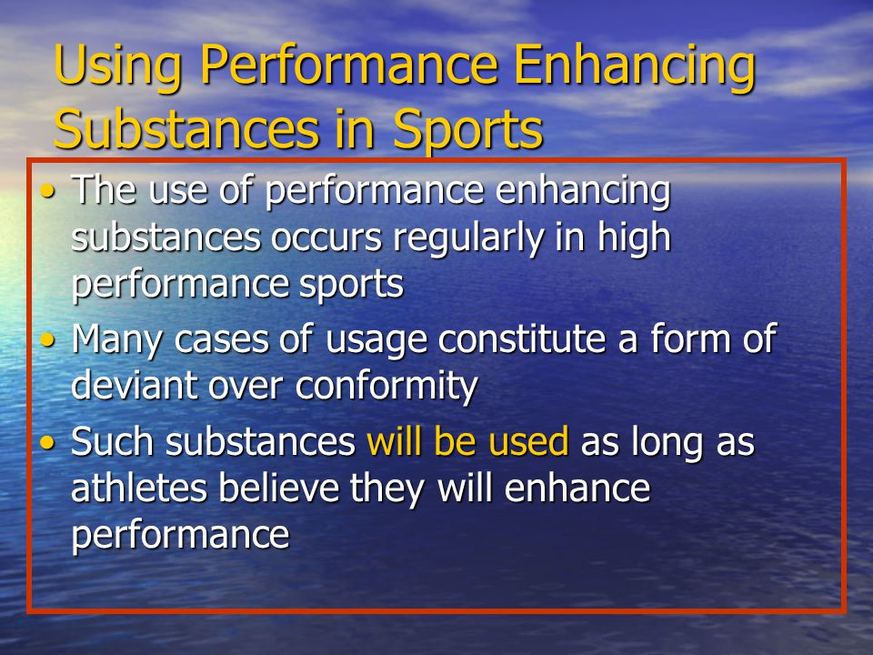 Using Performance Enhancing Substances in Sports