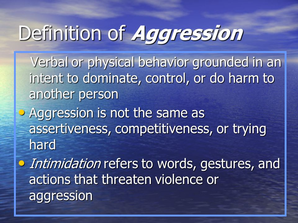 Definition of Aggression