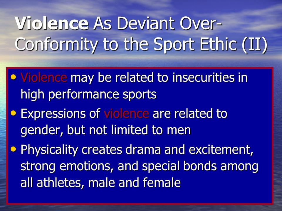 Violence As Deviant Over- Conformity to the Sport Ethic (II)