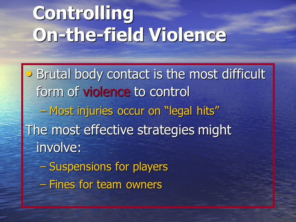 Controlling On-the-field Violence
