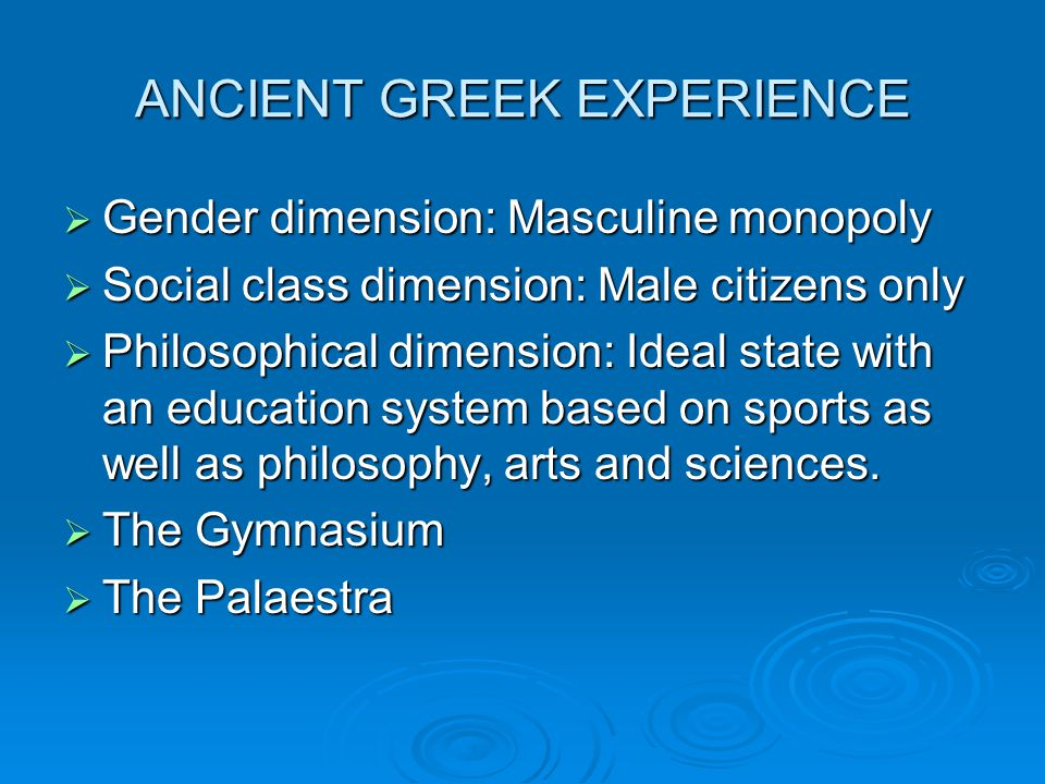 ANCIENT GREEK EXPERIENCE
