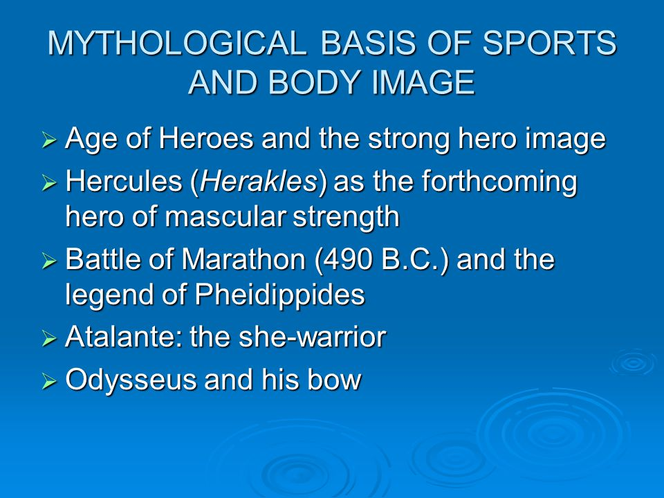 MYTHOLOGICAL BASIS OF SPORTS AND BODY IMAGE