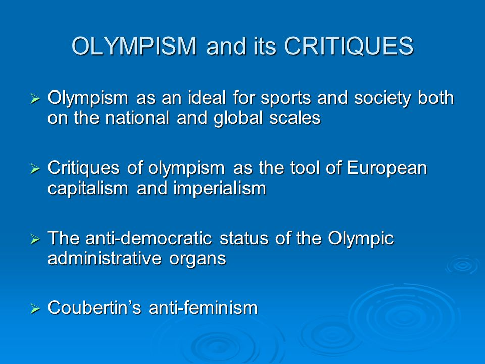 OLYMPISM and its CRITIQUES