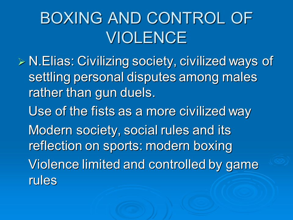 BOXING AND CONTROL OF VIOLENCE