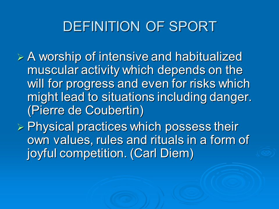 DEFINITION OF SPORT