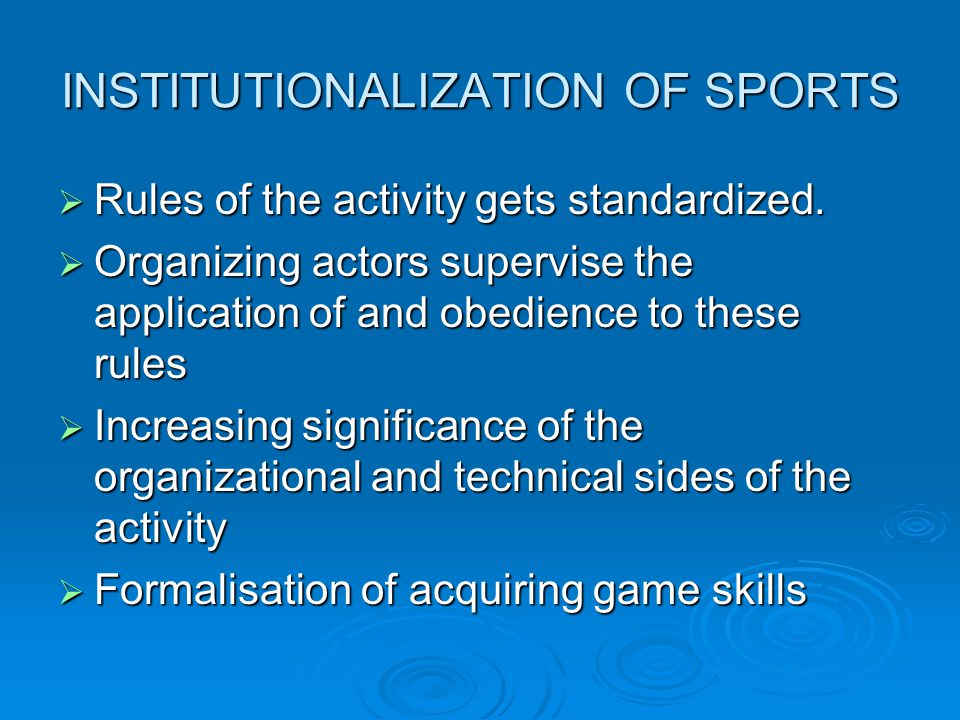 INSTITUTIONALIZATION OF SPORTS