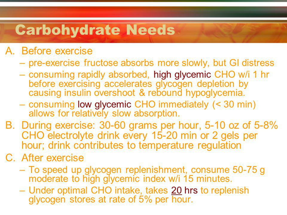 Carbohydrate Needs Before exercise