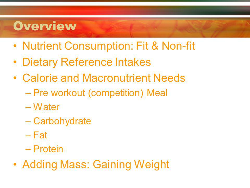 Overview Nutrient Consumption: Fit & Non-fit Dietary Reference Intakes