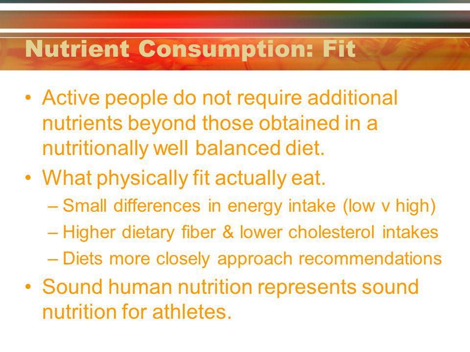 Nutrient Consumption: Fit