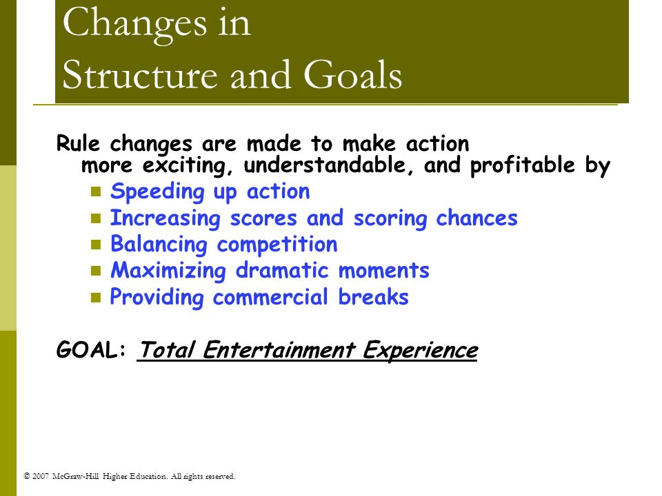 Changes in Structure and Goals