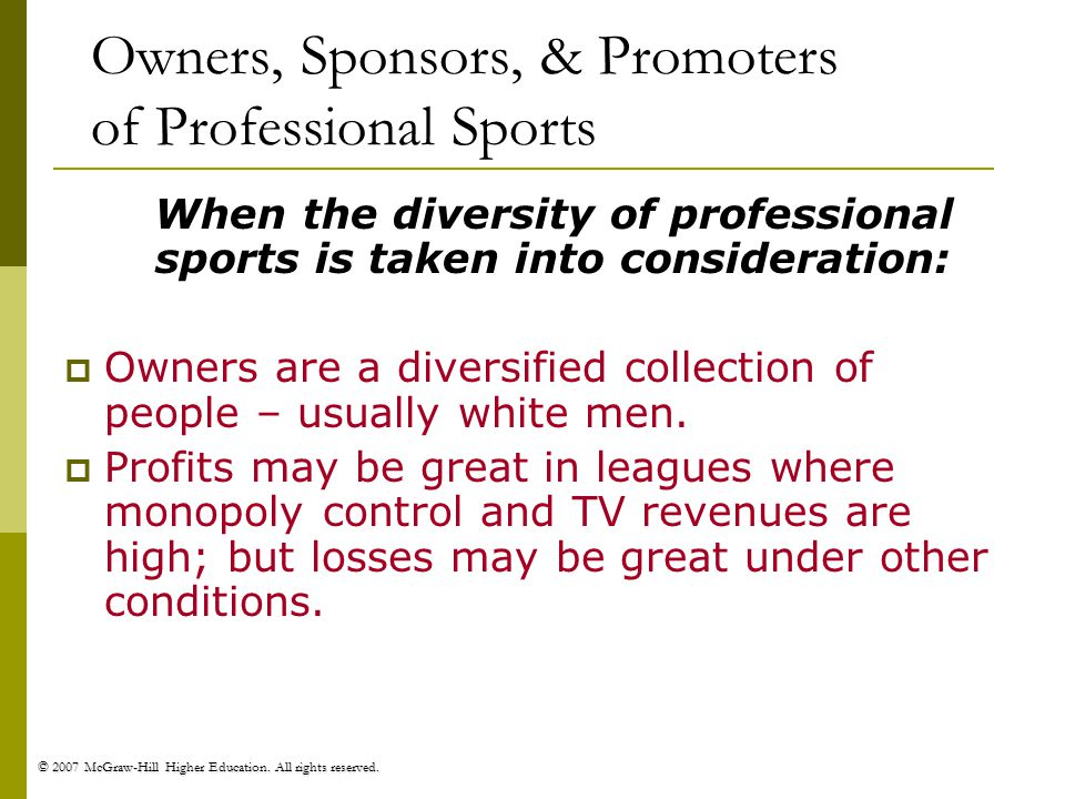 Owners, Sponsors, & Promoters of Professional Sports