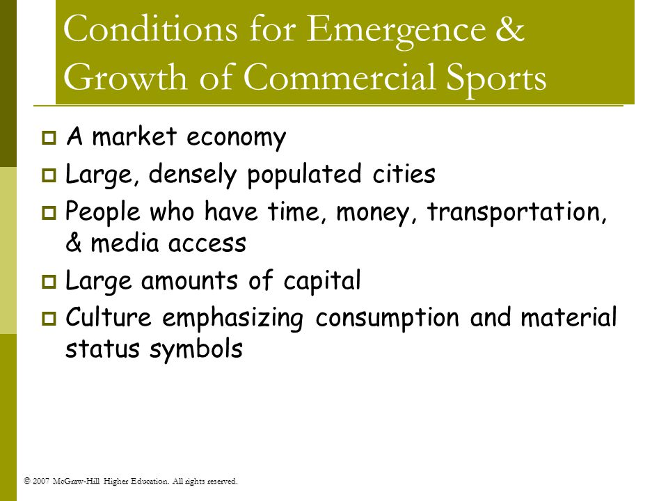 Conditions for Emergence & Growth of Commercial Sports
