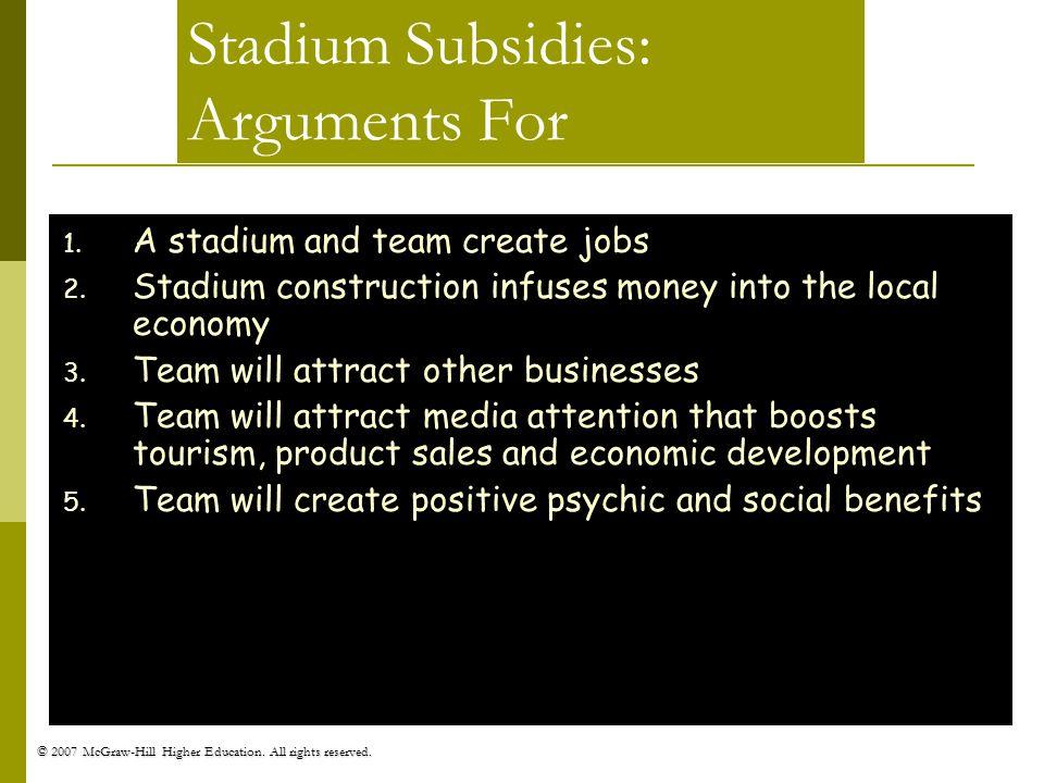 Stadium Subsidies: Arguments For