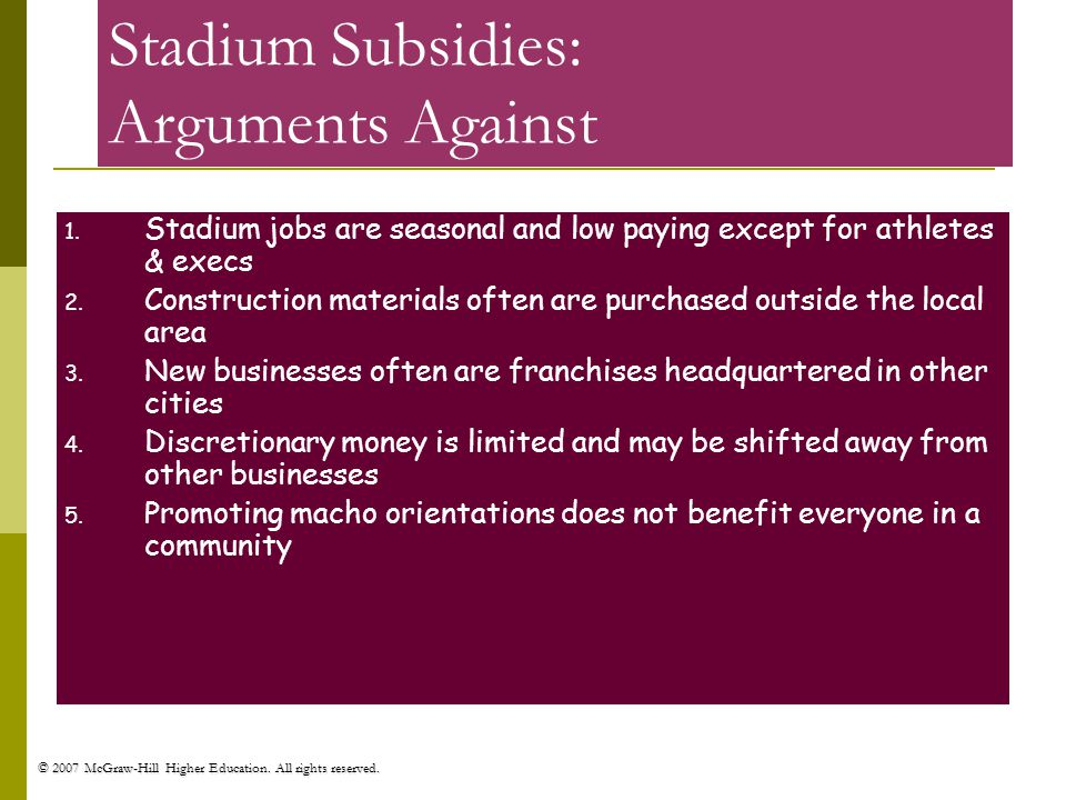 stadium subsidies A bipartisan effort in congress to end federal professional sports stadiums as private disincentivize local stadium subsidies.