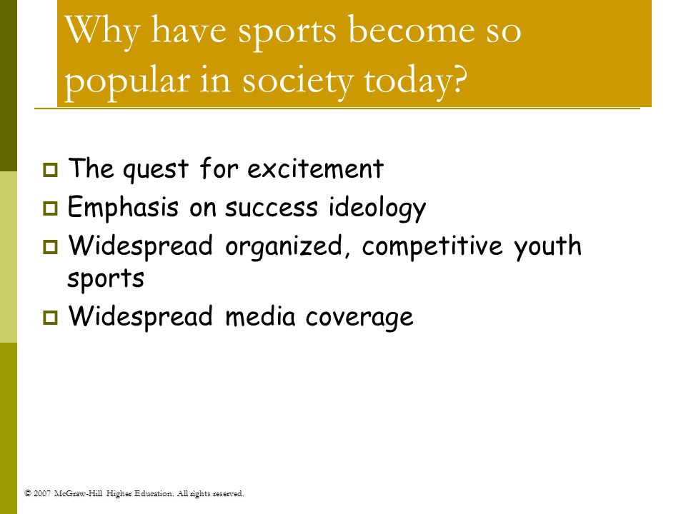 Why have sports become so popular in society today
