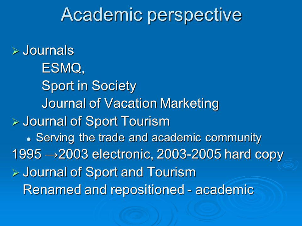 Academic perspective Journals ESMQ, Sport in Society