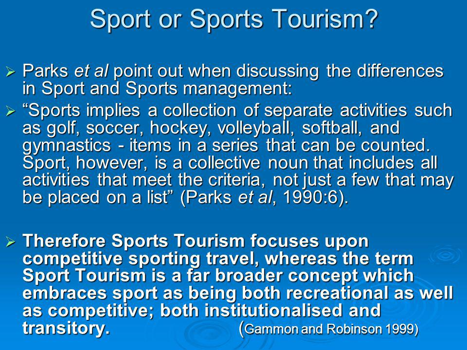 Sport or Sports Tourism