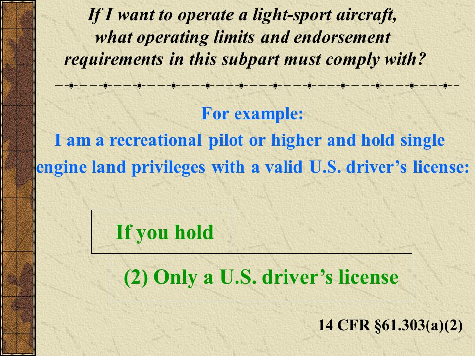 (2) Only a U.S. driver's license