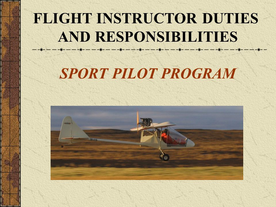 FLIGHT INSTRUCTOR DUTIES