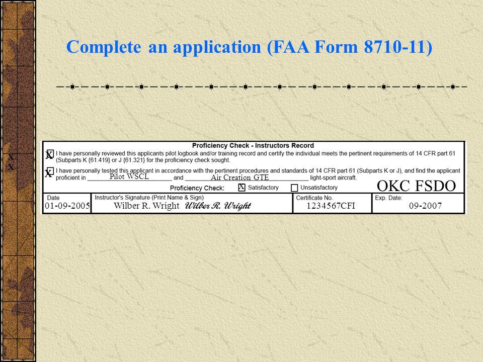 Complete an application (FAA Form )