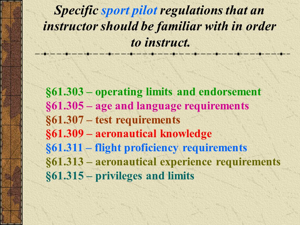 Specific sport pilot regulations that an
