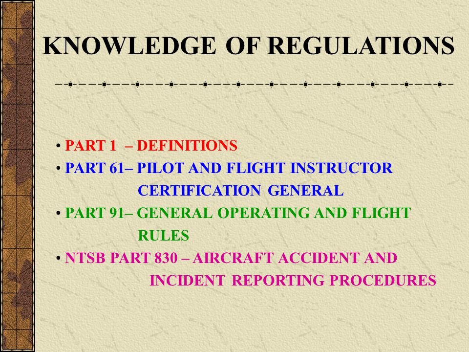 KNOWLEDGE OF REGULATIONS