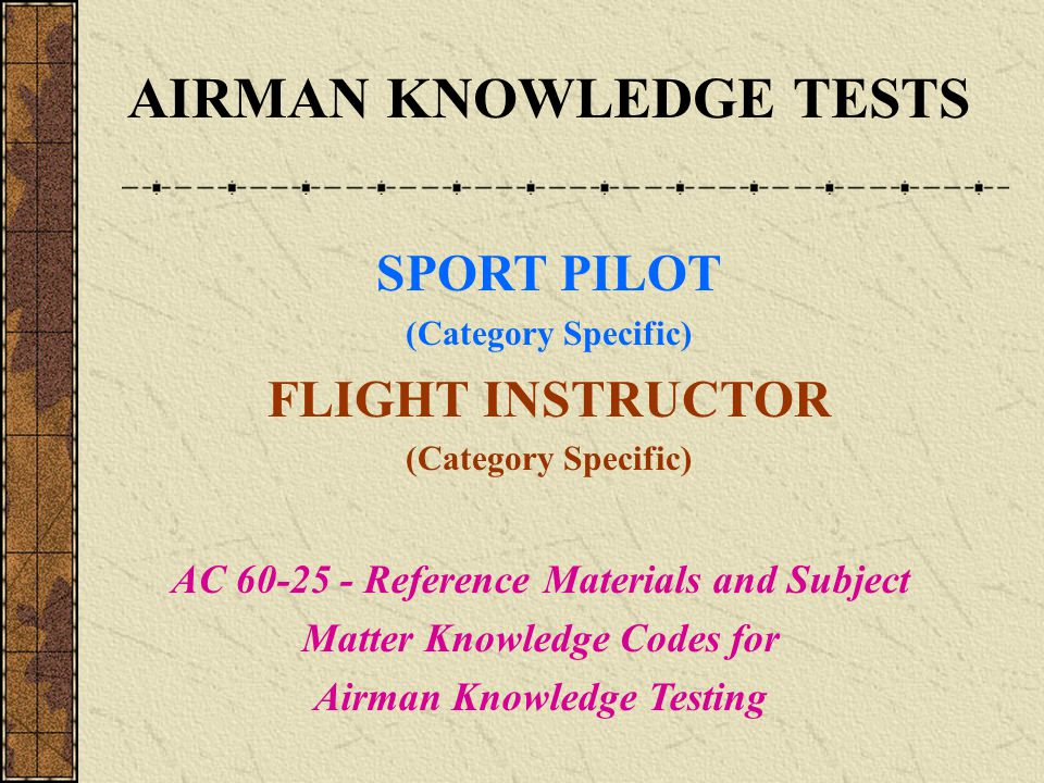 AIRMAN KNOWLEDGE TESTS