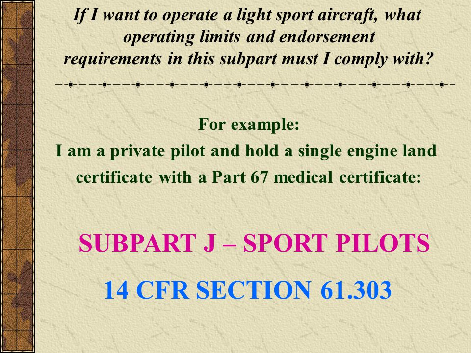 SUBPART J – SPORT PILOTS