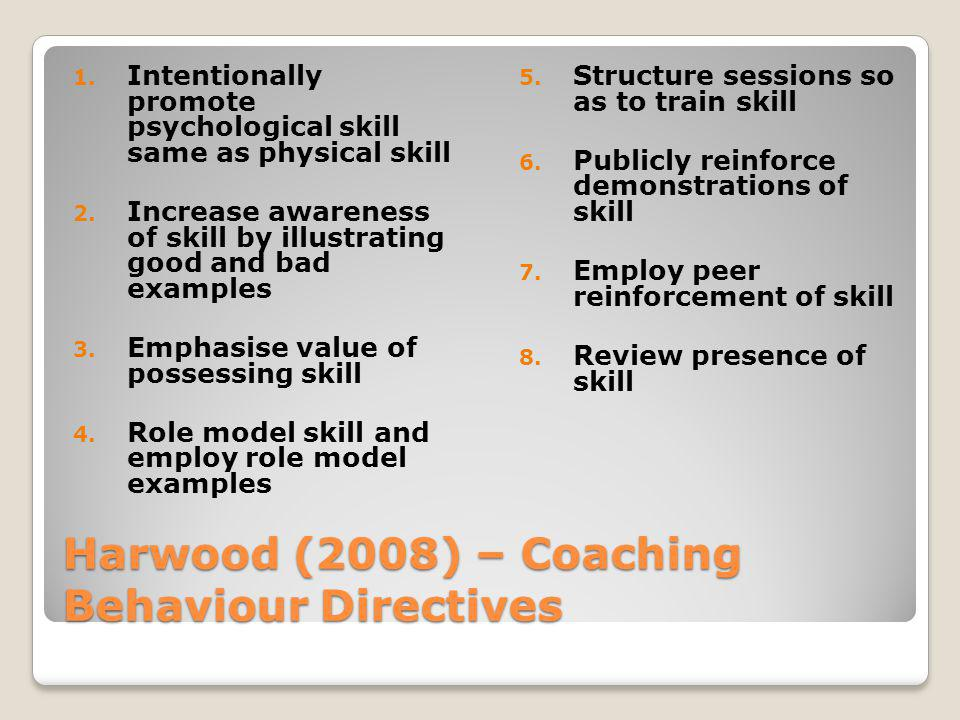 Harwood (2008) – Coaching Behaviour Directives