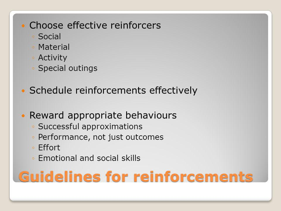 Guidelines for reinforcements