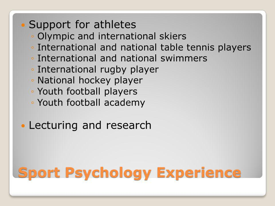 Sport Psychology Experience